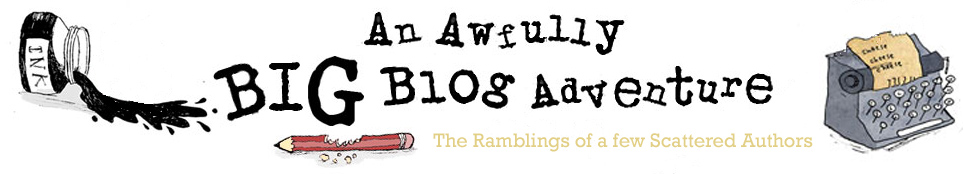 The Awfully Big Blog Adventure